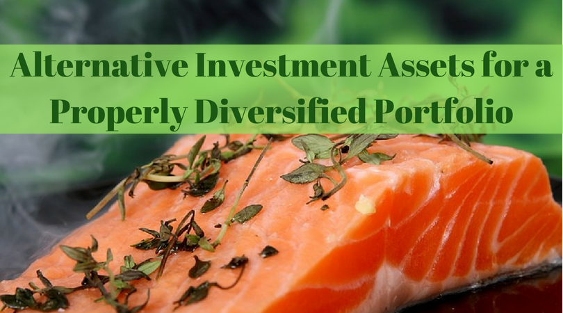 Alternative Investment Assets for a Properly Diversified Portfolio